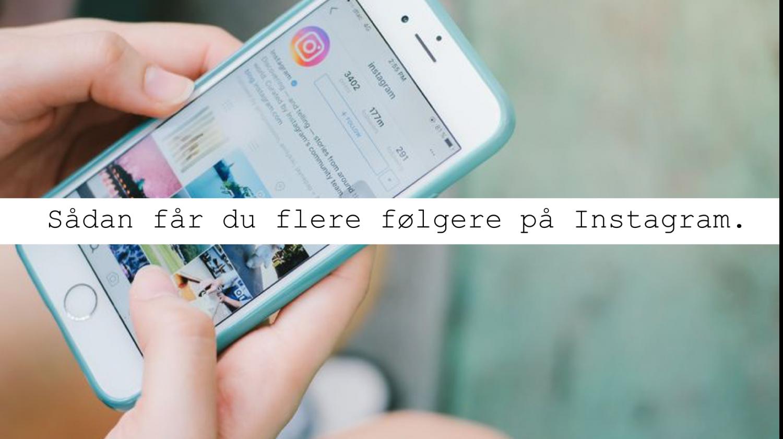 hvordan få følgere på instagram